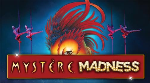 Mystere Madness